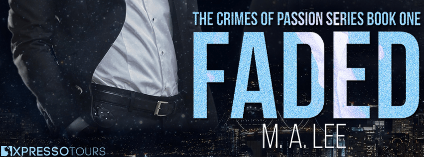 Faded by M.A. Lee Cover Reveal