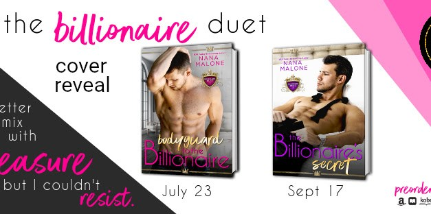 The Billionaire Duet by Nana Malone Cover Reveal
