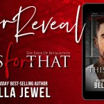 The for That by Bella Jewel Cover Reveal