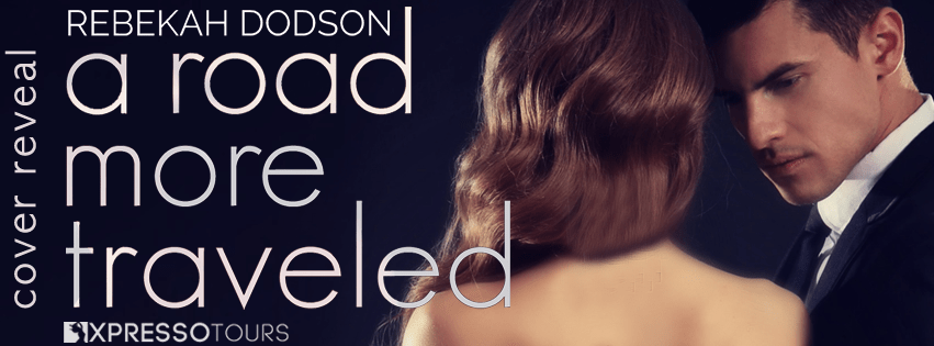 A Road More Traveled by Rebekah Dodson Cover Reveal