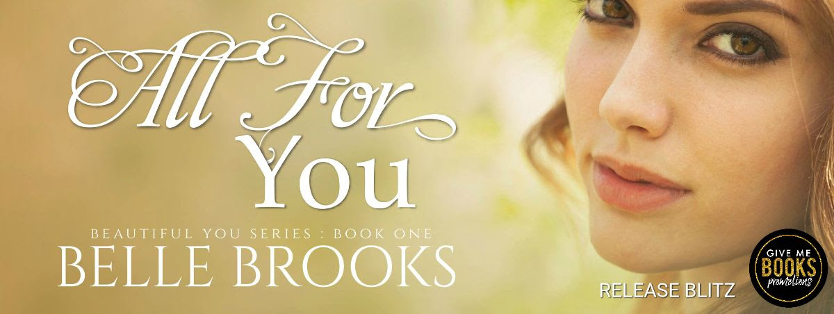 All For You by Belle Brooks Release Blitz