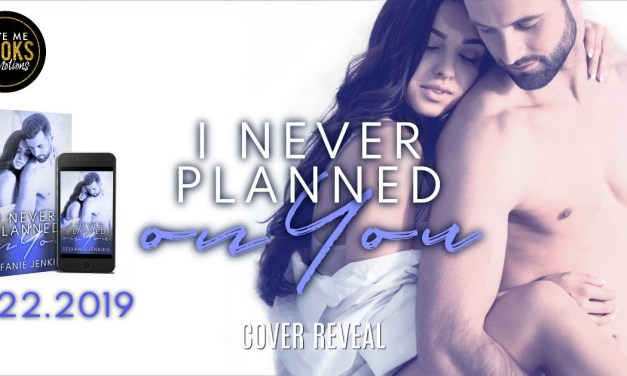 I Never Planned on You by Stefanie Jenkins Cover Reveal