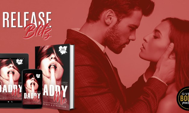 Daddy Me by Ker Dukey & K. Webster Release Blitz