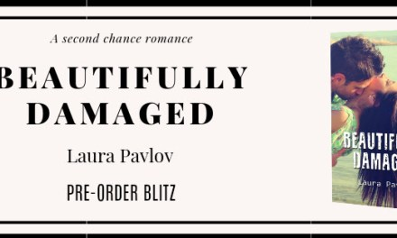 Beautifully Damaged by Laura Pavlov Pre-Order Blitz