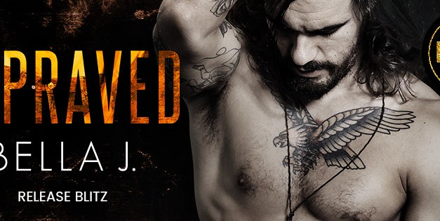 Depraved by Bella J Release Blitz
