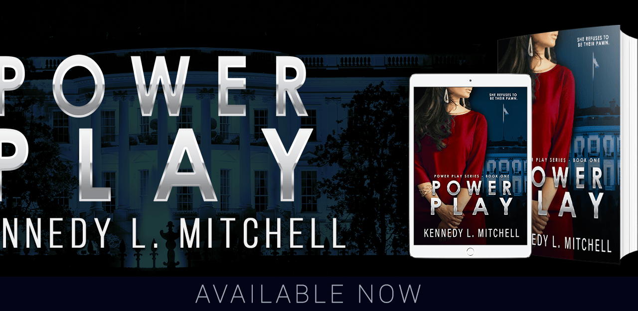Power Play by Kennedy L. Mitchell Release Blitz