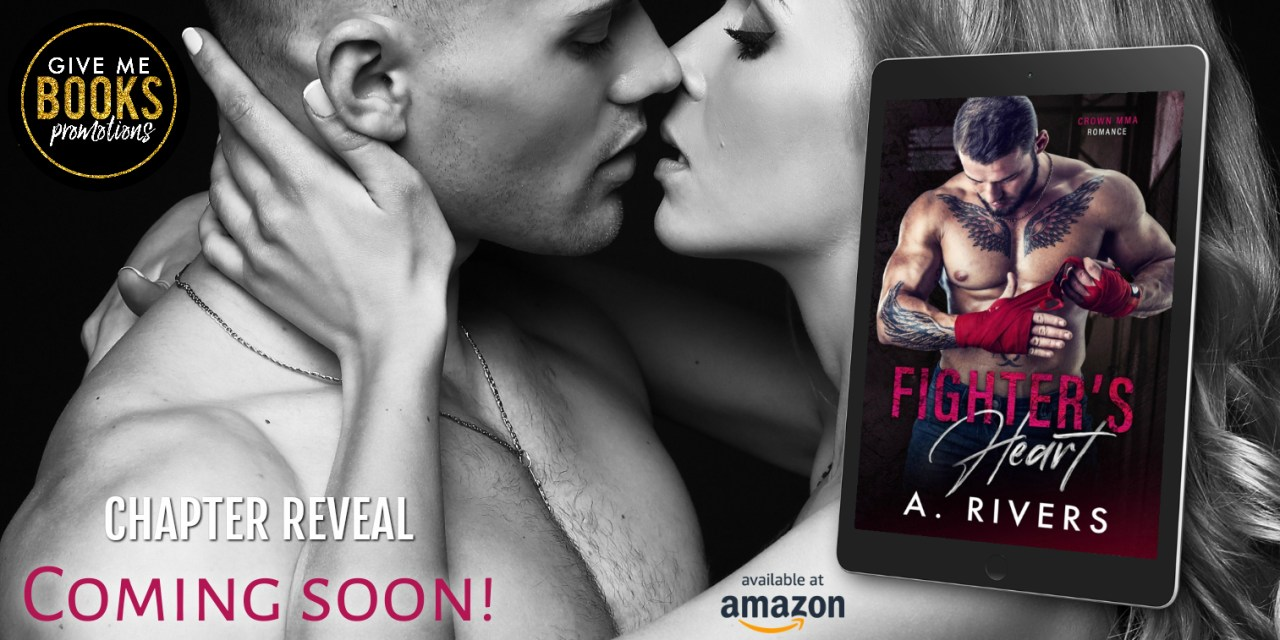 Fighter's Heart by A. Rivers Chapter Reveal