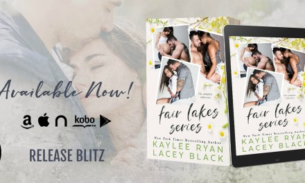 Fair Lakes Series Box Set by Kaylee Ryan & Lacey Black Release Blitz
