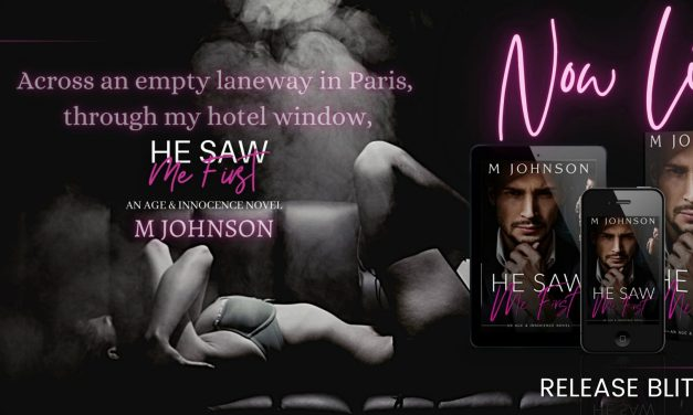 He Saw Me First by M Johnson Release Blitz