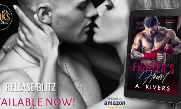 Fighter's Heart by A. Rivers Release Blitz