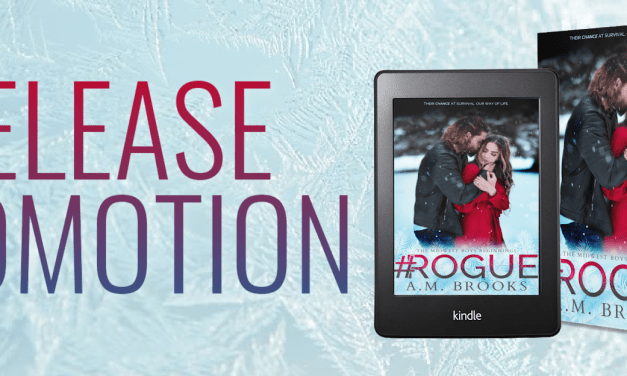 #Rogue by A.M. Brooks Release Promotion