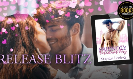 A Very Friendly Valentine's Day by Kayley Loring Release Blitz