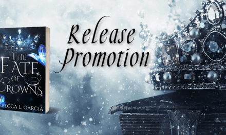 The Fate of Crowns by Rebecca Garcia Release Blitz