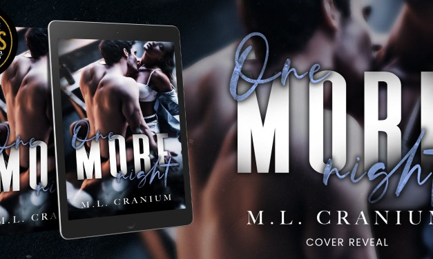 One More Night by M.L. Cranium Cover Reveal