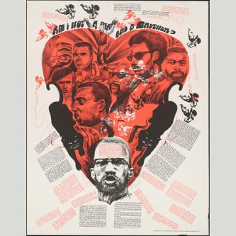 """Am I Not A Man and a Brother?"" Black Power poster featuring activists such as Malcolm X, Stokley Carmichael, and Muhammad Ali. Photo Credit: National Portrait Gallery"