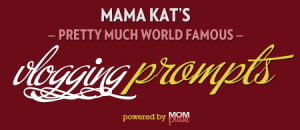 mama kat's vlogging prompts