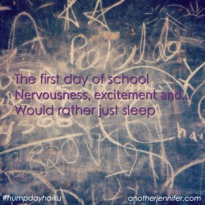 Hump Day Haiku: First Day of School
