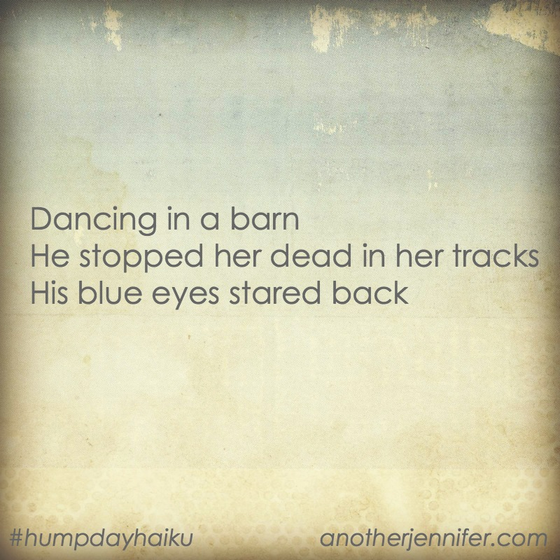 Dancing in a barn He stopped her dead in her tracks His blue eyes stared back