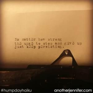 Hump Day Haiku: Just Keep Persisting