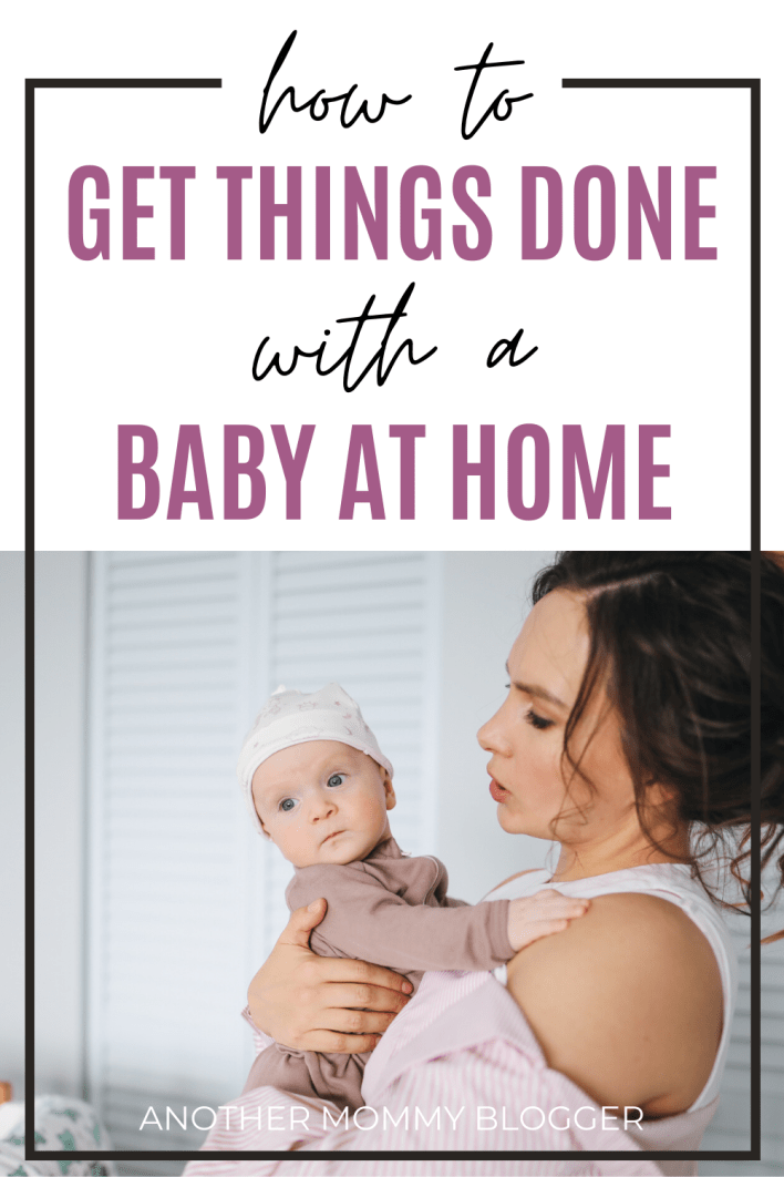 Use these mom hacks to get things done with a baby at home. #babytips #parenting