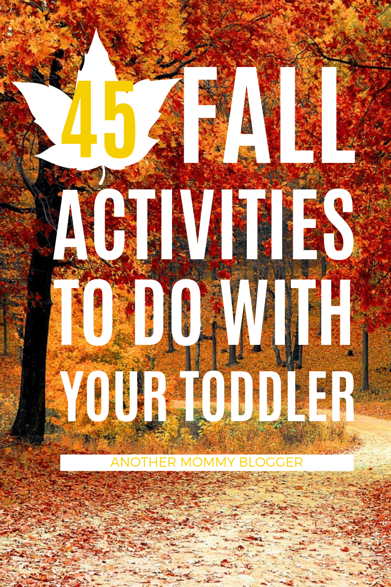 45 Fall Activities To Do With Your Toddler