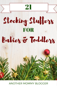 21 Stocking Stuffers For Babies and Toddlers