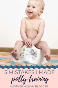 5 Potty Training Mistakes I Made