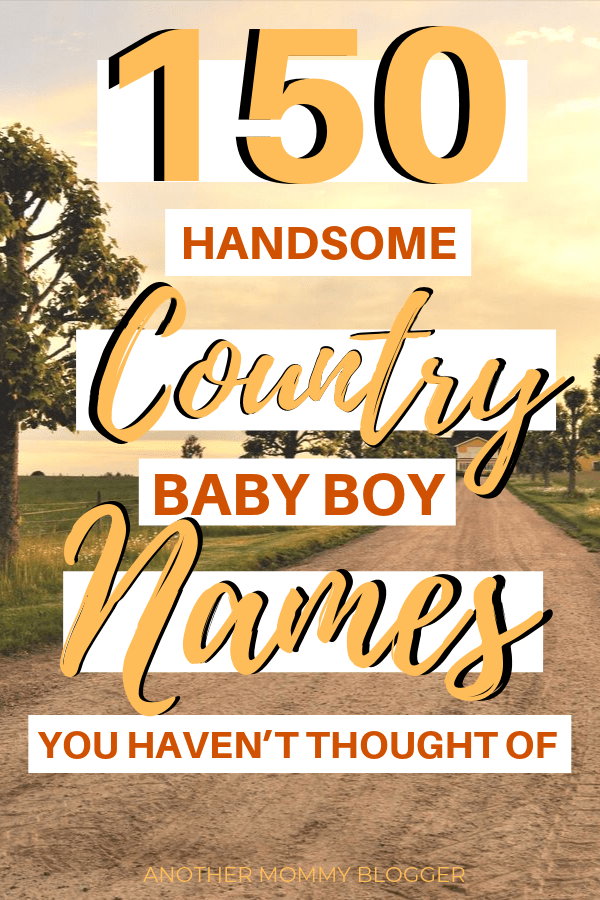 150 First And Middle Country Names For Baby Boy's