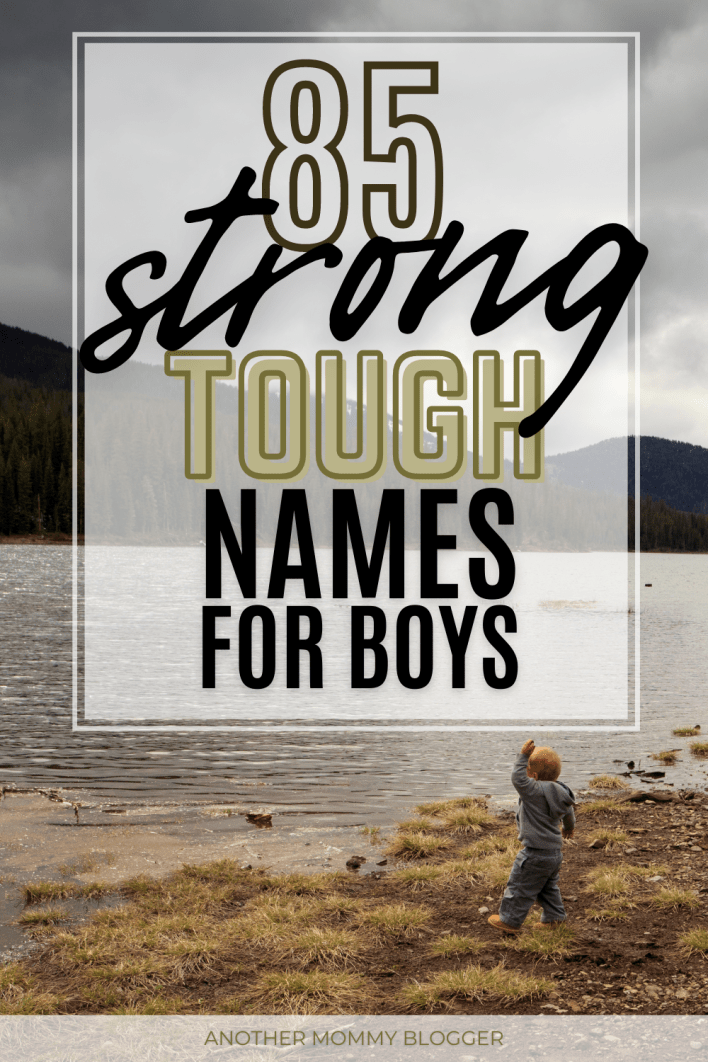 Looking for tough boy names? This baby boy names list has strong boy names you'll love. These are masculine names for boys with meanings.