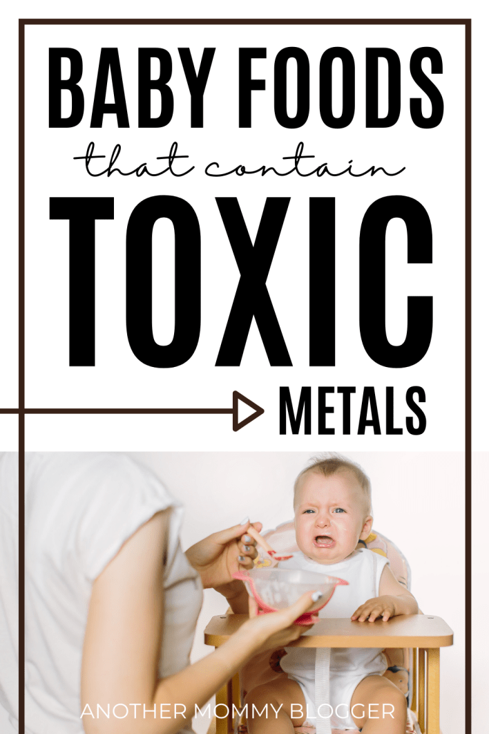 Some baby foods have toxic metals in them. Find out what you can do to keep your baby safe. #babyfood #babytips