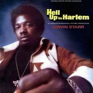 Edwin Starr - Hell Up In Harlem - 1974