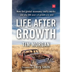 Book cover, Life After Growth by Tim Morgan