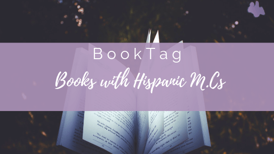 Diversity Book Tag: Books with Hispanic M.C's