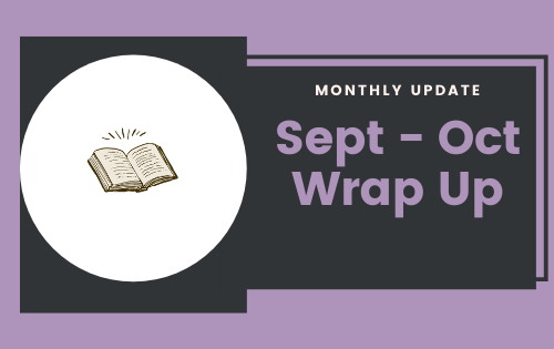 September/October Monthly Update