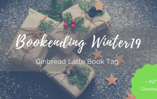 BookendingWinter 19: Gingerbread latte book tag