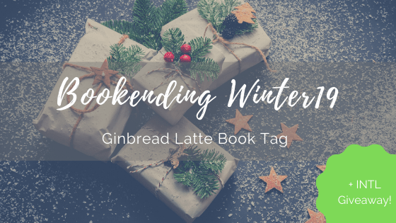 BOOKENDING WINTER 2019: Gingerbread Latte + GIVEAWAY Announcement