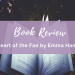 Heart of the Fae by Emma Hamm Book Review