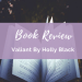 Valiant by Holly Black Book Review