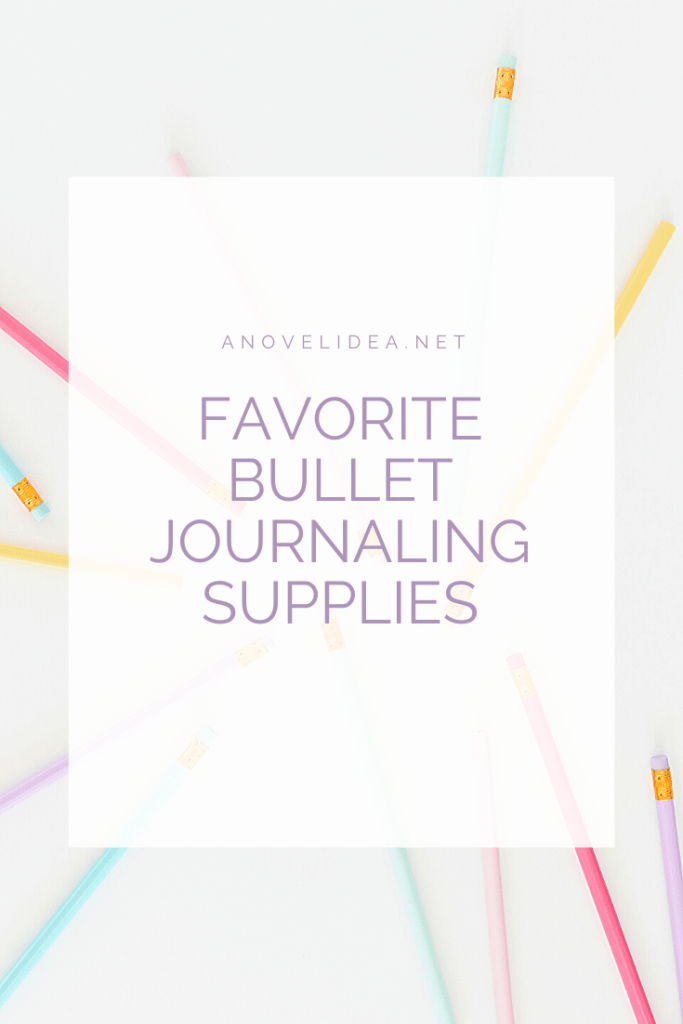 Favorite Bullet Journaling Supplies