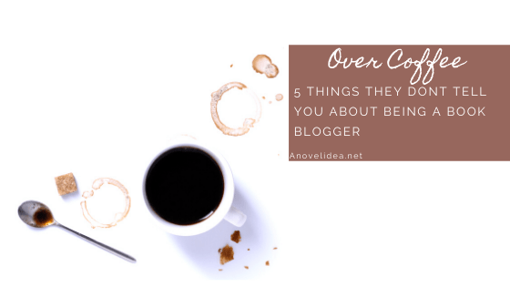 5 Things they dont tell you about being a book blogger banner