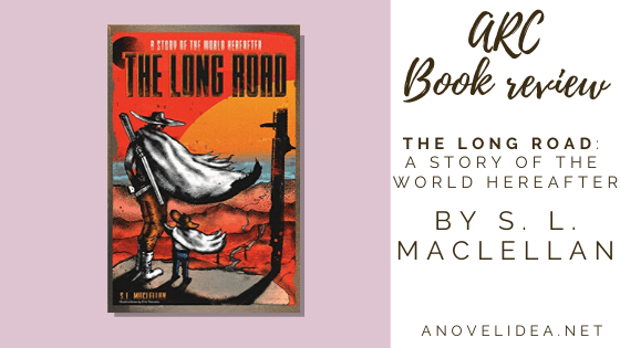 The Long Road: A Story of the World Hereafter