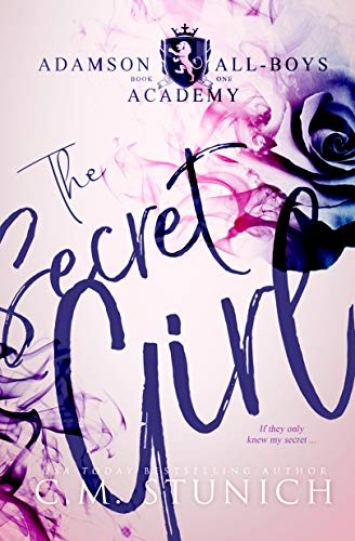 The Secret Girl by CM Stunich Romance Novel