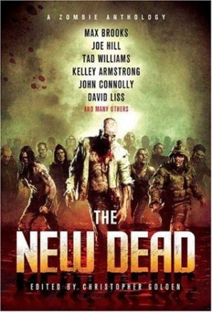 The New Dead A Zombie Anthology