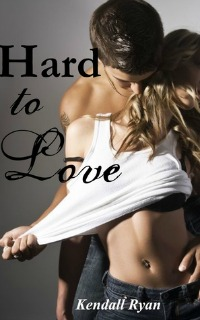 Kendall Ryan – Hard to Love