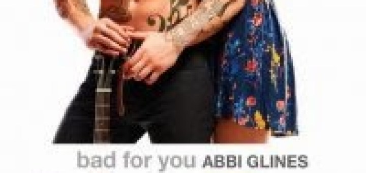 Abbi Glines – Bad for You