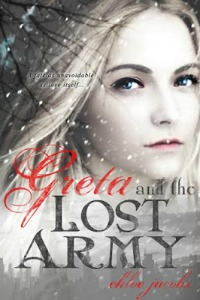 Chloe Jacobs – Greta and the Lost Army