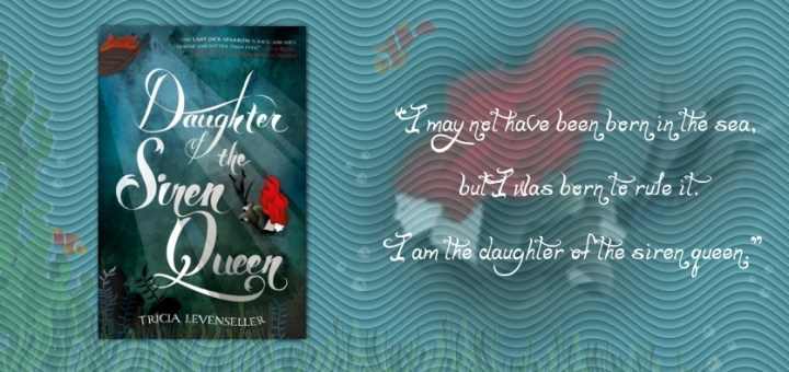 Tricia Levenseller – Daughter of the Siren Queen