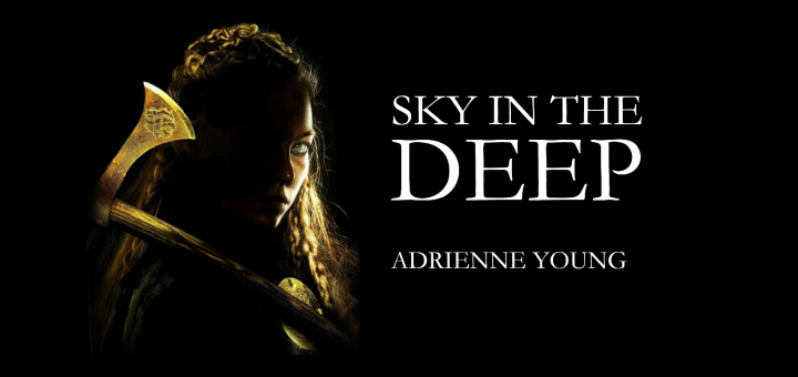 Adrienne Young – Sky in the Deep