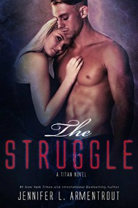 Jennifer L. Armentrout – The Struggle