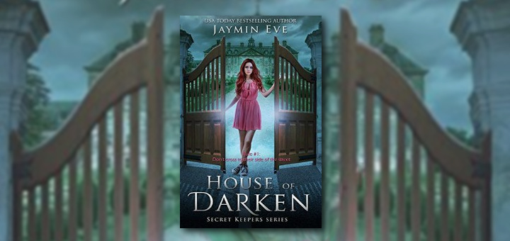 Jaymin Eve – House of Darken